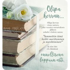 Cool Words, Wise Words, Finnish Words, Qoutes, Life Quotes, Healthy Mind, Poems, Inspirational Quotes, Food