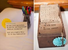 This is a really cool idea to replace a traditional guest book--guests can write you a note then file it in the appropriate category..ex. a is for advice..b is for bets..etc...