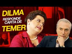 Dilma responde a Michel Temer. - YouTube