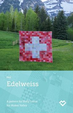 Edelweiss - Switzerland Flag Quilt Pattern - Paper Pattern (Pre-order)