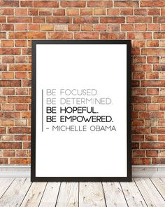 Inspirational quote art for the home office: Be focused, be determined -Michelle Obama | Print Happy Studio