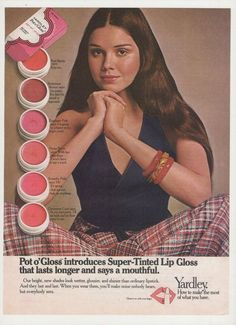 vintage makeup ad | 1972 Yardley Pot O Gloss Lip Gloss ad.