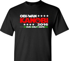 Obi-Wan Kanobi for President 2016 on Black Star Wars Parody Short Sleeve T Shirt