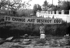 Ben Vautier, To Change Art Destroy Ego, 1965 - 1968.