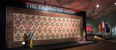 "This is banner that was displayed at the entrance to an exhibit entitled ""The Fabric of India"" at the Victoria and Albert Museum. I like to remember that banners and flags are not necessarily traditionally banner and and flag-sized all the time."
