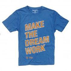MAKE THE DREAM WORK METS T-SHIRT