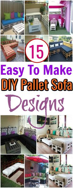 You can make your own DIY pallet sofa by using that material which is lying useless in your home or out of your home.You can use a cheap.