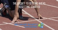Monday Motivational Quote: The Secret to Getting Ahead is Getting Started Delaware Charity Challenge motivational running quote