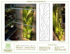 Project Jungle Falls is located inside the office atrium of Perkins & Will Architects at 1220 Homer St in downtown Vancouver.