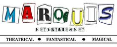MARQUIS ENTERTAINMENT  Themed Parties for Special Events
