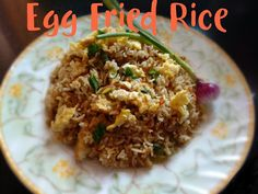 Chinu's Kitchen Corner: Egg Fried Rice