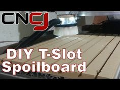 Build A MDF T-Slot Spoilboard For Your CNC Machine - YouTube
