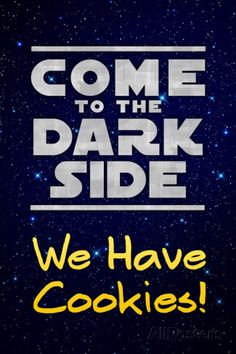 Come to the Dark Side We Have Cookies Funny Plastic Sign Wall sign bij AllPosters.nl
