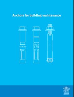 This guide provides information about the safe use of post-installed anchors for fall arrest and industrial rope access attachment points used for building maintenance, including both single anchor point and multi-fixing anchor points. Safety Inspection, Health And Safety, Anchors, Workplace, Industrial, Fall, Building, Autumn, Fall Season
