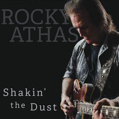 """Shakin' The Dust from 14.99 Physical CD sent in the mail. The much anticipated reunion with Grammy winning producer, Jim Gaines and Rocky Athas!  Album includes all 7 new and original songs, plus covers of great artists like Calvin Carter, Johnny """"Guitar"""" Watson, Little Willie John, Martis John, and Jimi Hendrix. Released in 2017 on CherryBurst Records.   #RockyAthas"""