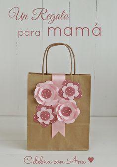 Celebra con Ana: ♥ Un regalo para mamá (y flores de cartulina)