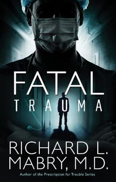 Fatal Trauma {Litfuse Book Review} is an action packed medical suspense book that you're not going to be able to put down.  I loved this book.  It definitely kept me guessing.  #litfusereads
