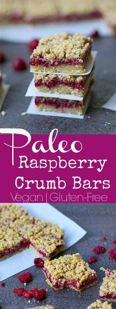 Paleo Raspberry Crumb Bars Three perfect layers of deliciousness that make for a yummy breakfast, snack or dessert! You'll love these Raspberry Crumb Bars that are full of nutrients and flavor. Paleo, Grain-Free, and Vegan, but no one will ever know! Desserts Végétaliens, Desserts Sains, Paleo Dessert, Healthy Desserts, Dessert Recipes, Recipes Dinner, Healthy Foods, Appetizer Dessert, Paleo Appetizers