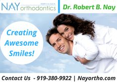 Looking for a right Orthodontist for children and adults in Raleigh? NAY orthodontist providing braces for children, teens, and adults at an affordable price which will surely put a beautiful smile on every patient's face. For more details contact us at - 919-380-9922.