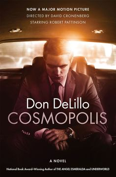 Now a major motion picture directed by David Cronenberg and starring Robert Pattinson, Cosmopolis is the thirteenth novel by one of America's most celebrated writers.It is an April day in the year 2000 and an era is about to end. The booming times of market optimism—when the culture boiled with money and corporations seemed more vital and influential than governments— are poised to crash. Eric Packer, a billionaire asset manager at age twenty-eight, emerges from his penthouse triplex and…