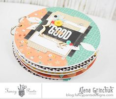 Good Day Mini Album by Alena Grinchuk using the True Friend collection by FancyPantsDesigns.com and a chipboard album from Want2Scrap.com
