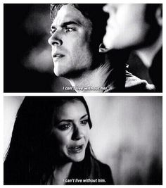 """They can't live without each other..Delena (she actually said """"I can't leave without him,"""" but hey, same thing right??"""