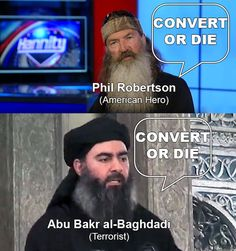 Phil Robertson and an Islam guy with a hat. Actually, they both have hats. No diff.