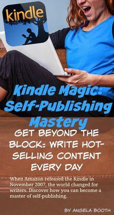 How to Successfully Self-Publish a Kindle eBook Self-publishing Freelance Writing Jobs, Writing Advice, Writing Resources, Blog Writing, Writing Help, Creative Writing, Writing A Book, Writing Skills, Improve Writing