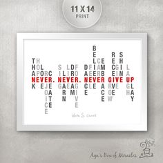 NEVER GIVE UP 11x14 Inspirational Quote Poster / Inspirational Word Art Typography / Encouragement Quote Print / Motivational Home Decor on Etsy, $25.00