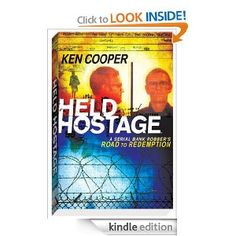 FREE today:Held Hostage: A Serial Bank Robber's Road to Redemption (Memoir)