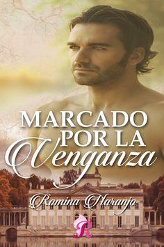 'MARCADO POR LA VENGANZA'  Publicación en digital: Septiembre 2016  Editorial: Romantic Ediciones