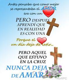 Aquel que estuvo en la cruz, nunca deja de amar