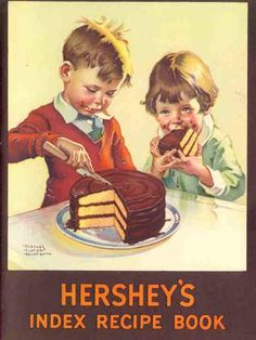 Vintage Hershey's Recipe Book ~K~ granted I am not a fan of Hershey's, this is an adorable image. And, I admit, Hershey's did play an important service to allow the masses to enjoy chocolate albeit, inferior to Guittard Chocolate! Retro Recipes, Old Recipes, Cookbook Recipes, Vintage Recipes, Vintage Food Posters, Vintage Books, Vintage Advertisements, Vintage Ads, Vintage Labels