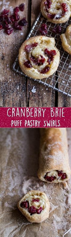 Five-Ingredient Cranberry and Brie Cinnamon Sugar Puff Pastry Swirls | http://halfbakedharvest.com /hbharvest/