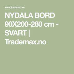NYDALA BORD 90X200-280 cm - SVART | Trademax.no Patio