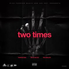 """Famous Dex premieres the official remix to his record """"2 Times"""". He cgets an assist from Rich The Kid and Wiz Khalifa for the new version. His upcoming project Rich Forever 2 is coming soon. Listen to the music on page 2."""
