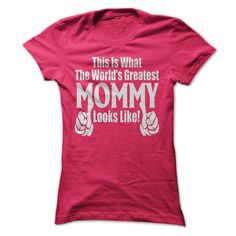 THE WORLDS GREATEST MOMMY T-Shirts, Hoodies. BUY IT NOW ==► https://www.sunfrog.com/LifeStyle/THE-WORLDS-GREATEST-MOMMY.html?id=41382