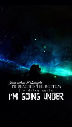 Evanescence - Going Under. One of my favorite songs!! <3