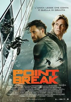Point Break, il film 2016 con Edgar Ramirez, Luke Bracey e Teresa Palmer, dal 27 gennaio al cinema.