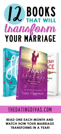 Top 12 Marriage Books! Read one every month and watch how your marriage transforms in a year. www.TheDatingDiva...