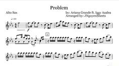 Problem - Ariana Grande ft. Iggy Azalea (Saxophone Sheet Music) Problem Ariana, Ariana Grande Ft, Saxophone Sheet Music, Iggy Azalea, Entertainment, Band, Sash, Bands, Entertaining