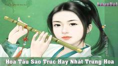 Hòa Tấu Sáo Trúc Hay Nhất Phần 1   Tiếng Sáo Trung Hoa   Chinese Bamboo ...