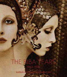 The Biba Years 1963 - 1975 by Barbara Hulanicki and Martin Pel