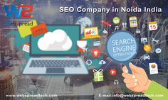 WebSpread Technologies is a leading SEO Company in Noida, India that offers expert search engine optimization SEO services. Who provides professional SEO services at affordable rates.We focus only on 100% White-Hat ethical SEO services.