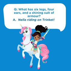 Silly kids joke: What has six legs, four ears, and a shinig suit of armor? Nella riding on Trinket! Silly Jokes, Jokes For Kids, Nella The Princess Knight, Birthday Ideas, Birthday Parties, Bad Puns, Nick Jr, Suit Of Armor, Sams