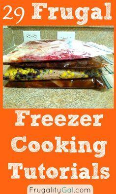 29 Frugal Freezer Cooking Tutorials #freezermeals