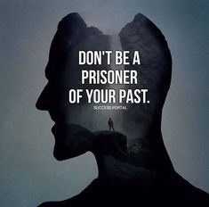 Positive Quotes : QUOTATION – Image : Quotes Of the day – Description Dont be a prisoner of your past. Sharing is Power – Don't forget to share this quote ! https://hallofquotes.com/2018/04/01/positive-quotes-dont-be-a-prisoner-of-your-past/