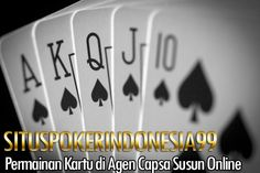 Agen Capsa Susun Online - Situspokerindonesia99 merupakan salah satu situs judi kartu capsa online terbaik yang ada di Indonesia dengan minimal deposit 10rb