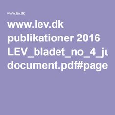 www.lev.dk publikationer 2016 LEV_bladet_no_4_juni document.pdf#page=14
