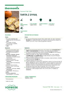 thermomix - Tarta z dynia Make It Simple, Food And Drink, Sweets, Drinks, Cooking, Kitchen, Thermomix, Drinking, Beverages